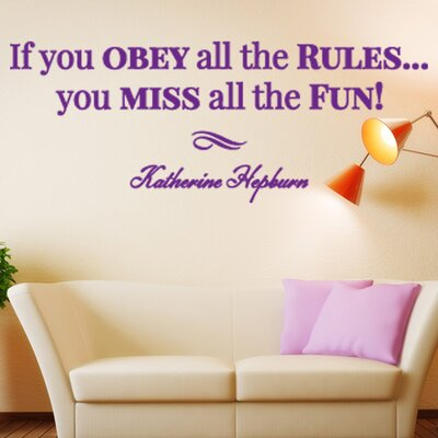 Obey all the Rules Quote Wall Decal Size: 18