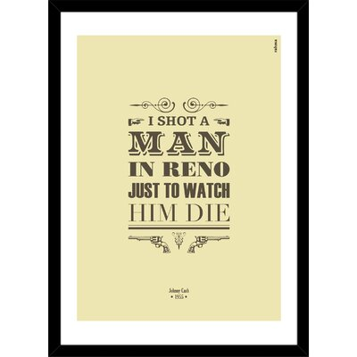 "I Shot A Man in Reno by Rahma Projekt Framed Textual Art Size: 20"" H x 16"" W x 1"" D S_PR00007823_BK"