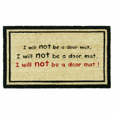 I Will Not Be a Door Mat! Funny Doormat