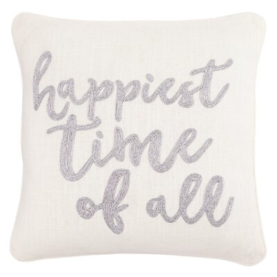 Happiest Time of All 100% Cotton Throw Pillow