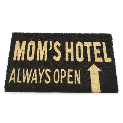 Moms Hotel Always Open Coir Doormat