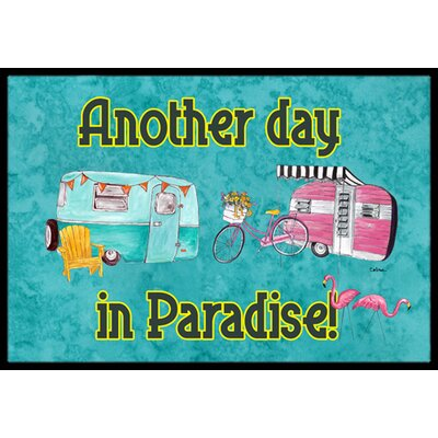 Another Day in Paradise Doormat Rug Size: Rectangle 16 x 2 3