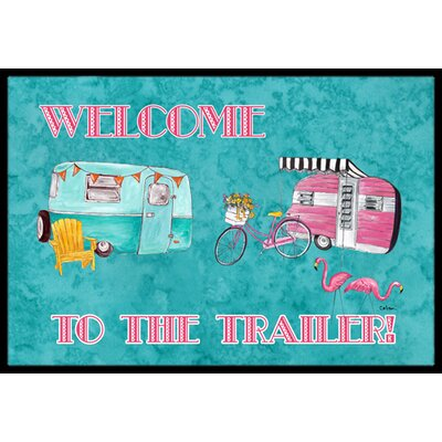 Welcome to the Trailer Doormat Mat Size: Rectangle 16 x 2 3
