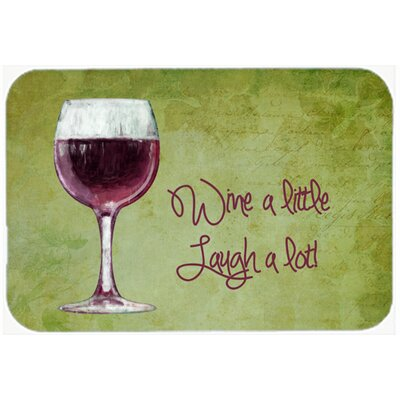 Wine a Little Laugh a Lot Kitchen/Bath Mat Size: 20