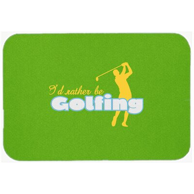 Id Rather Be Golfing Man Kitchen/Bath Mat Size: 20 H x 30 W x 0.25 D