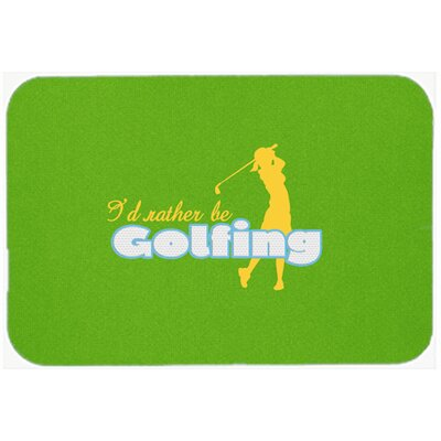 Id Rather Be Golfing Woman Kitchen/Bath Mat Size: 24 H x 36 W x 0.25 D