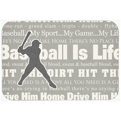 Baseball Is Life Kitchen/Bath Mat Size: 24 H x 36 W x 0.25 D