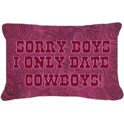 Sorry Boys I Only Date Cowboys in Pink Indoor/Outdoor Throw Pillow