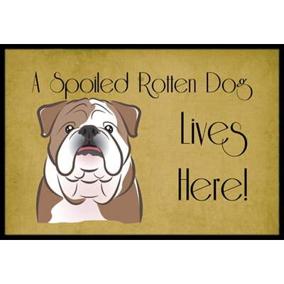 English Bulldog Spoiled Dog Lives Here Doormat Color: Brown, Rug Size: 16 x 23