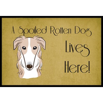 Borzoi Spoiled Dog Lives Here Doormat Rug Size: 2 x 3