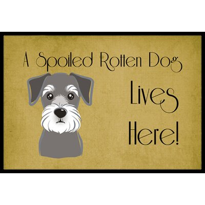Schnauzer Spoiled Dog Lives Here Doormat Mat Size: 2 x 3