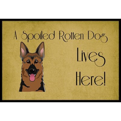 German Shepherd Spoiled Dog Lives Here Doormat Mat Size: 2 x 3
