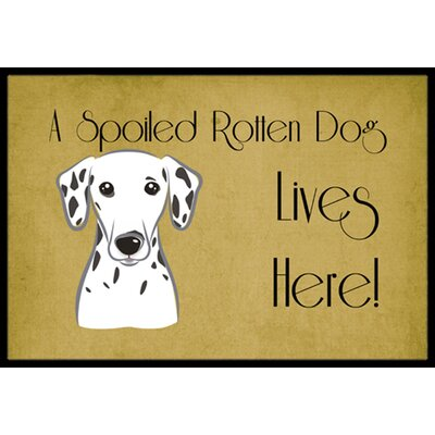 Dalmatian Spoiled Dog Lives Here Doormat Mat Size: 2 x 3