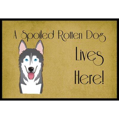 Alaskan Malamute Spoiled Dog Lives Here Doormat Mat Size: 2 x 3