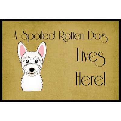 Westie Spoiled Dog Lives Here Doormat Mat Size: 16 x 23