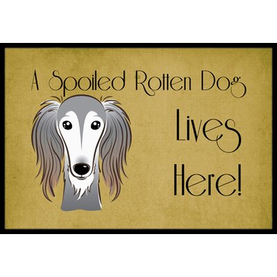 Saluki Spoiled Dog Lives Here Doormat Rug Size: 16 x 23