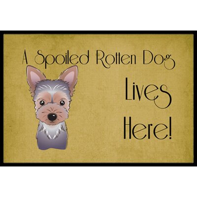 Yorkie Puppy Spoiled Dog Lives Here Doormat Mat Size: 2 x 3
