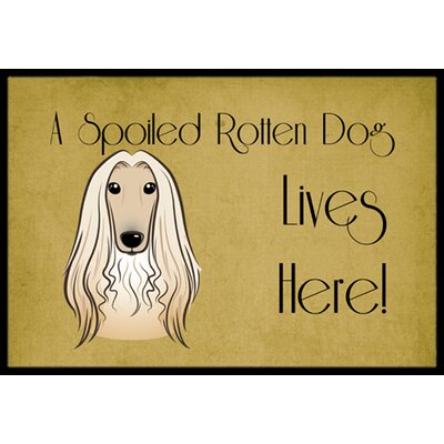 Afghan Hound Spoiled Dog Lives Here Doormat Rug Size: 2 x 3