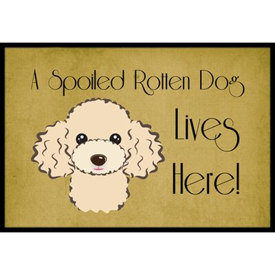 Poodle Spoiled Dog Lives Here Doormat Mat Size: 2 x 3, Color: Buff