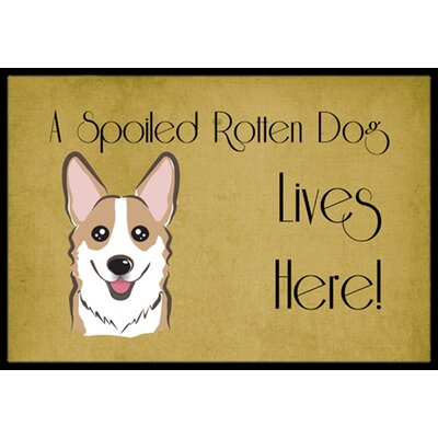 Corgi Spoiled Dog Lives Here Doormat Rug Size: 16 x 23, Color: Sable