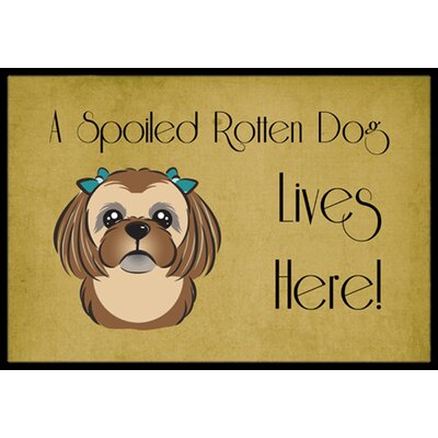 Shih Tzu Spoiled Dog Lives Here Doormat Color: Chocolate Brown, Rug Size: 16 x 23