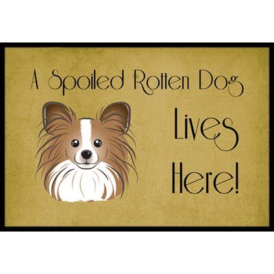 Papillon Spoiled Dog Lives Here Doormat Mat Size: 2 x 3