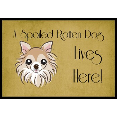 Chihuahua Spoiled Dog Lives Here Doormat Mat Size: 16 x 23