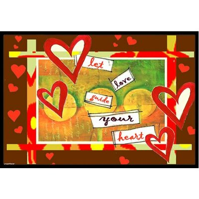 Let Love Guide Your Heart Valentines Day Doormat Rug Size: 16 x 23