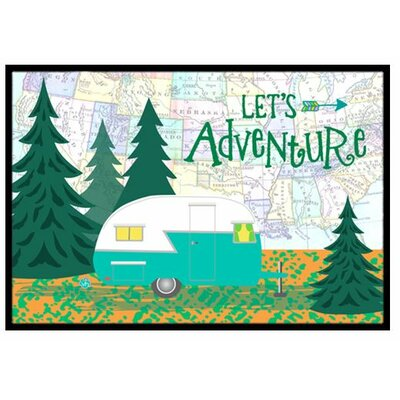 Lets Adventure Glamping Trailer Doormat Rug Size: 16 x 23