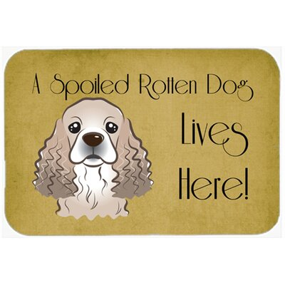Cocker Spaniel Spoiled Dog Lives Here Kitchen/Bath Mat Size: 24 W x 36 L