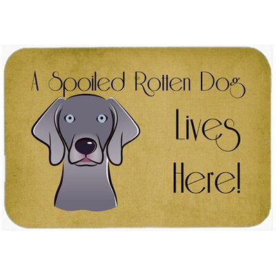 Weimaraner Spoiled Dog Lives Here Kitchen/Bath Mat Size: 20 W x 30 L