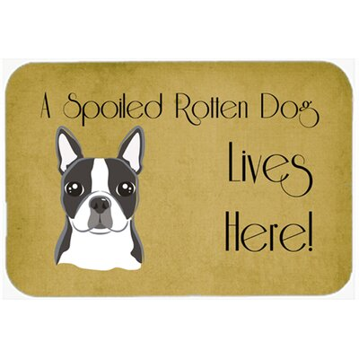 Boston Terrier Spoiled Dog Lives Here Kitchen/Bath Mat Size: 20 W x 30 L