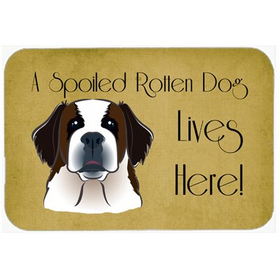 Saint Bernard Spoiled Dog Lives Here Kitchen/Bath Mat Size: 24 W x 36 L