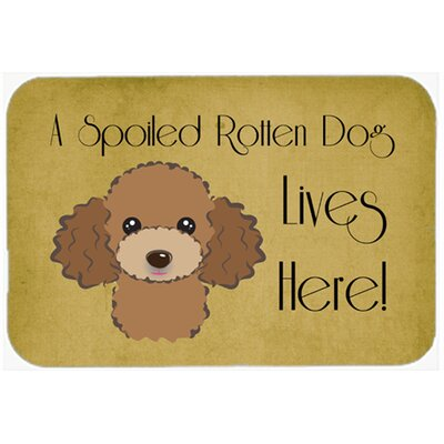 Poodle Spoiled Dog Lives Here Kitchen/Bath Mat Size: 24 W x 36 L, Color: Chocolate/Brown