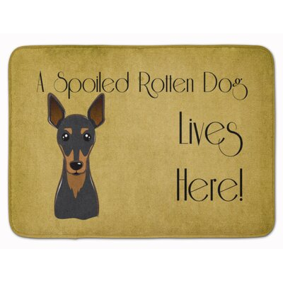Corinda Min Pin Spoiled Dog Lives Here Memory Foam Bath Rug