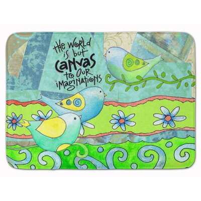The World is Canvas to our Imagination Memory Foam Bath Rug