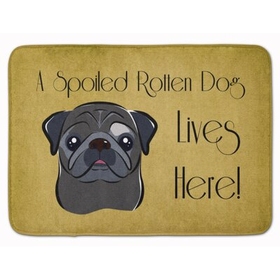 Pug Spoiled Dog Lives Here Memory Foam Bath Rug