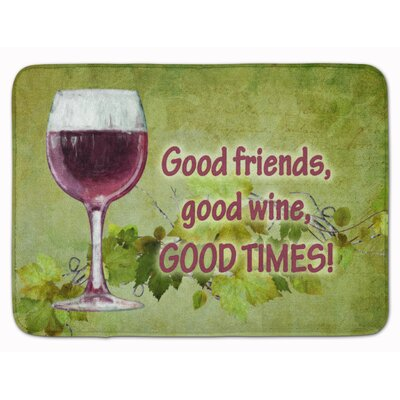 Good Friends, Good Wine, Good Times Memory Foam Bath Rug