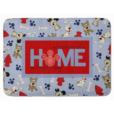 A House Is Not A Home Without A Dog Memory Foam Bath Rug