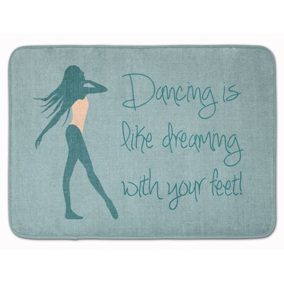 Dancing is Like Dreaming #2 Memory Foam Bath Rug Color: Blue
