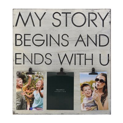 3-Opening My Story Begins and Ends with U  Sentiment Clip Collage Frame