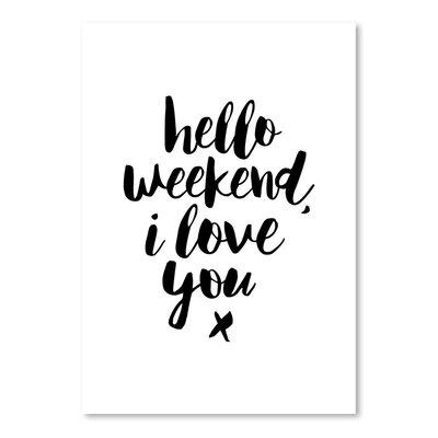 Hello Weekend I Love You Textual Art VKGL2911 27160642
