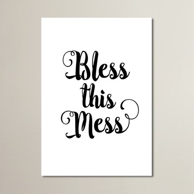 Bless This Mess Textual Art Size: 10
