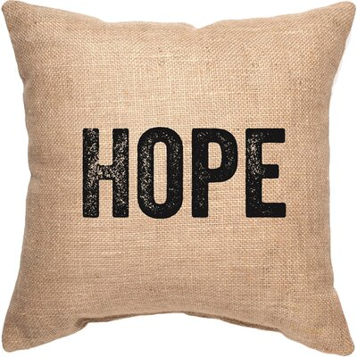 Hope Decorative Burlap Throw Pillow Size: Large