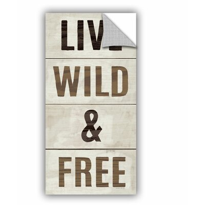 Live Wild and Free Wall Decal Size: 24