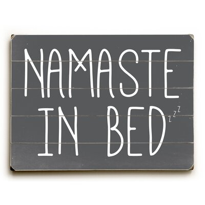Namaste in Bed Solid Textual Art on Wood Size: 12