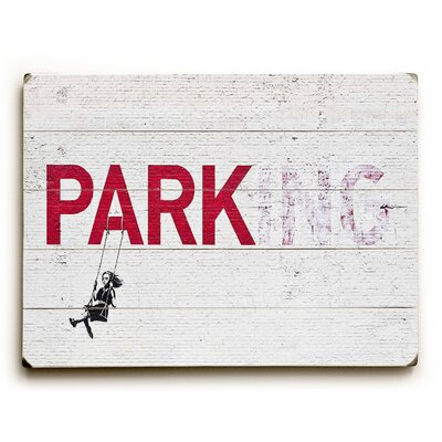Parking Graphic Art on Wood Size: 12