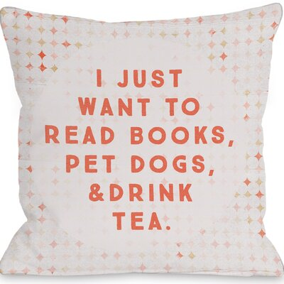 Palmerston Read Books Pet Dogs Drink Tea Throw Pillow Size: 18 H x 18 W x 3 D