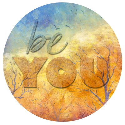 'Be You' Textual Art on Metal