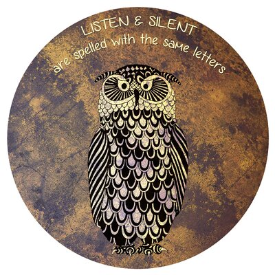 Round 'Silent and Listen' Graphic Art on Metal